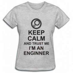 Футболка жіноча Keep Calm,  I'm an engineer