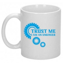 Чашка Trust me (engineer) - Moda Print